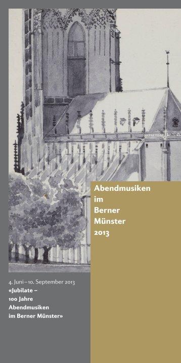 Abendmusiken im Berner Münster 2013