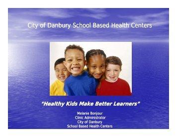 City of Danbury School Based Health Centers