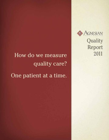 How do we measure quality care? One patient at a time. - Agnesian