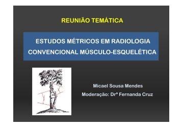 ESTUDOS MÉTRICOS EM RADIOLOGIA CONVENCIONAL ...