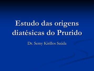 Estudo das origens diatésicas do prurido