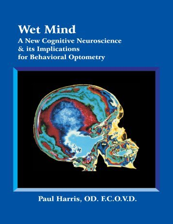 Wet Mind, a New Cognitive Neuroscience and its Implications for ...