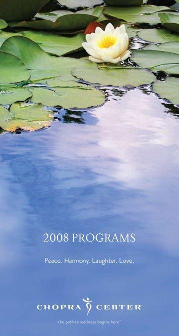 2008 PROGRAMS - The Chopra Center