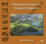 Buchauszüge aus Historisches aus der wupper-Talsperre 3. auflage