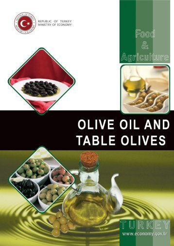 olive oil and table olives - Turkey Contact Point