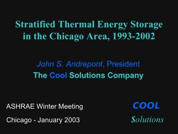 Stratified Thermal Energy Storage in the Chicago Area, 1993-2002