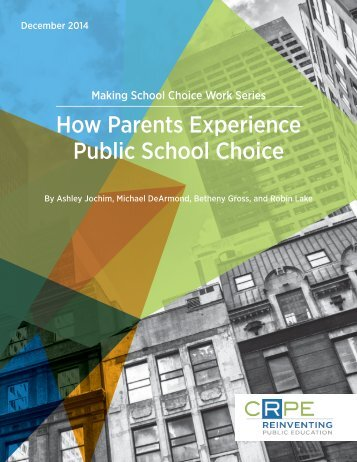 crpe_how-parents-experience-public-school-choice_0