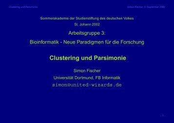 Clustering und Parsimonie - Lehrstuhl für Effiziente Algorithmen