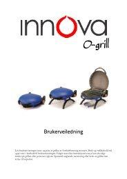 O-grill - Innova - Bruksanvisning - Novaplan.no
