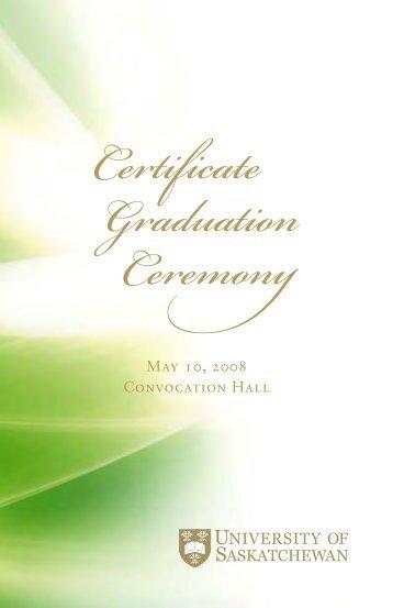 Certificate Graduation 2008 - Students - University of Saskatchewan