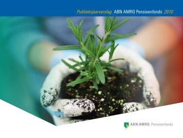 Publieksjaarverslag ABN AMRO Pensioenfonds 2010