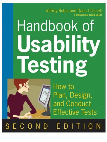 Handbook of Usability Testing: How to Plan, Design, and Conduct ...