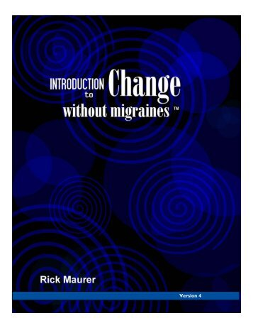 download the free e-book Intro to Change without Migraines