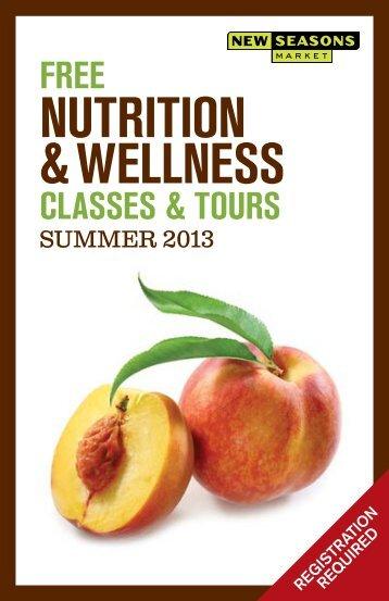 free NutritioN & WellNess classes & tours - New Seasons Market
