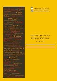 Prednostne naloge državne statistike v letu 2009 - Statistični urad ...