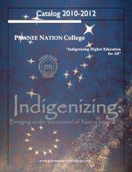 College Catalog 2010 - 2012 - Pawnee Nation College