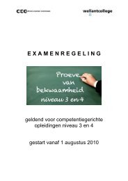 Examenregeling PvB 11-12 niveau 3+4 - Wellantcollege