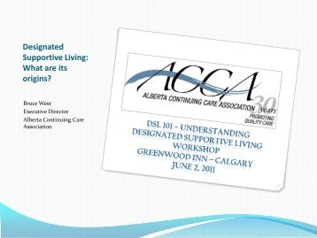 Designated Supportive Living: What are its origins? - Alberta ...