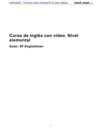 Curso de Inglés con vídeo. Nivel elemental Autor: EF ... - Idiomas