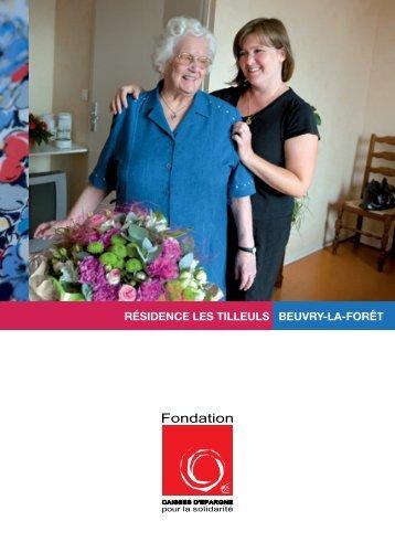 résidence les tilleuls beuvry-la-forêt - Fondation Caisses d'Epargne ...