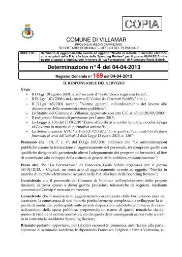 Scarica la Determina Segretario n. 4/2013 (Pdf 118 Kb) - Comune di ...