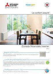 Le confort assuré Console Réversible Inverter