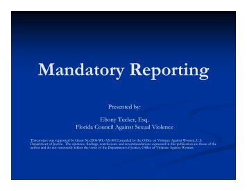 Mandatory Reporting - Florida Council Against Sexual Violence
