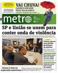 SP e União se unem para conter onda de violência - Metro