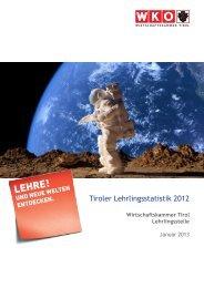 Tiroler Lehrlingsstatistik 2012 - Wirtschaftskammer Österreich