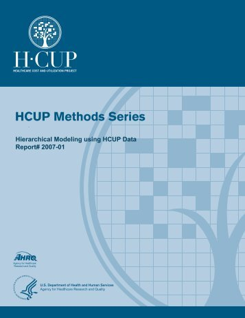 Hierarchical Modeling Using HCUP Data - Agency for Healthcare ...