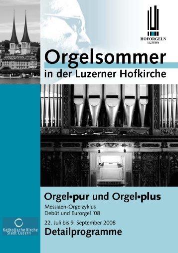 D ienstag, 9. Septem ber - Hoforgel Luzern