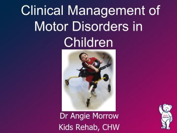 Clinical Management of Motor Disorders in Children - CHERI