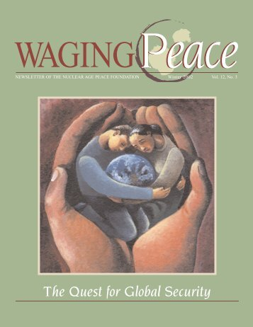 Winter 2002 Vol 12-3 - Nuclear Age Peace Foundation