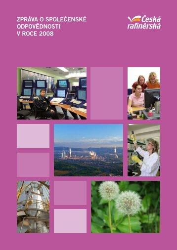 Zpráva o společenské odpovědnosti 2008 - Česká rafinérská, as
