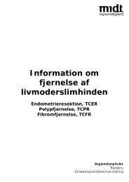 Fjernelse af livmoderslimhinden (pdf) - Regionshospitalet Randers