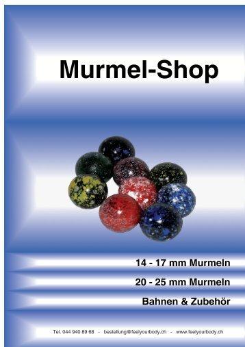 Der ganze Murmel-Katalog als PDF-Download - Feel Your Body ...