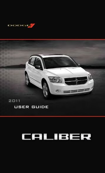 2011 Dodge Caliber User Guide