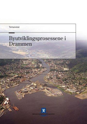 Byutviklingsprosessene i Drammen - Drammen kommune