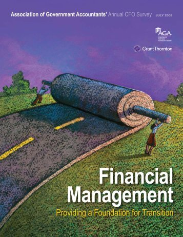 Financial Management: Providing a Foundation for Transition - AGA