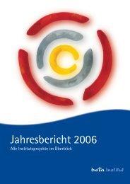 Jahresbericht 2006 - beta Institut