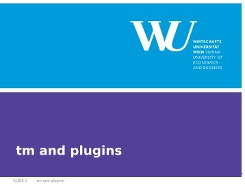 tm and plugins - Institute for Statistics and Mathematics ...
