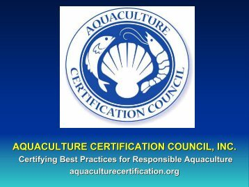 AQUACULTURE CERTIFICATION COUNCIL, INC. - Library