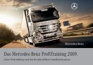 Das Mercedes-Benz Profitraining 2009.