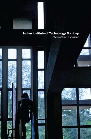 Institute Brochure - Indian Institute of Technology, Bombay