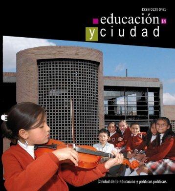 Revista Educación y Ciudad - Edición número 14 - IDEP