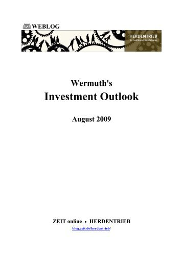 Wermuth's Investment Outlook - August 2009 - Blogs