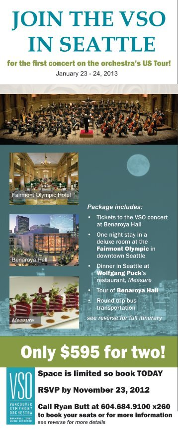 JOIN THE VSO IN SEATTLE - Vancouver Symphony Orchestra