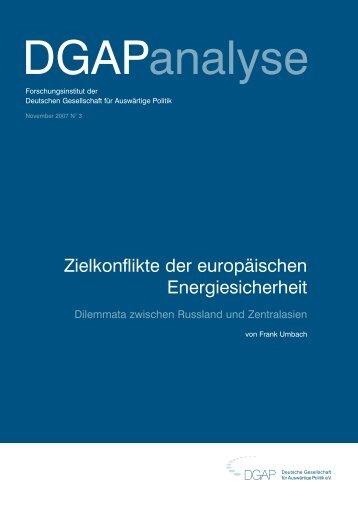 Zielkonflikte der europäischen Energiesicherheit - SSOAR