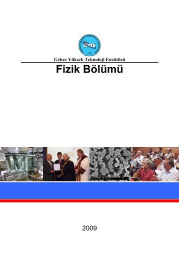 Fizik Bölümü Tanitim Kitapçigi.pdf - Gebze Yüksek Teknoloji Enstitüsü
