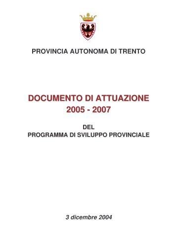 documento di attuazione 2005-2007 - Giunta - Provincia autonoma ...